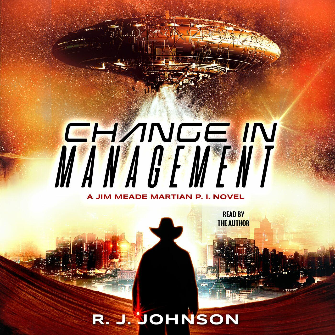 Listen to Chapters 4 & 5 - The Turn & The River | Change in Management: A Jim Meade: Martian P.I. Radio Play Podcast | Podcasts