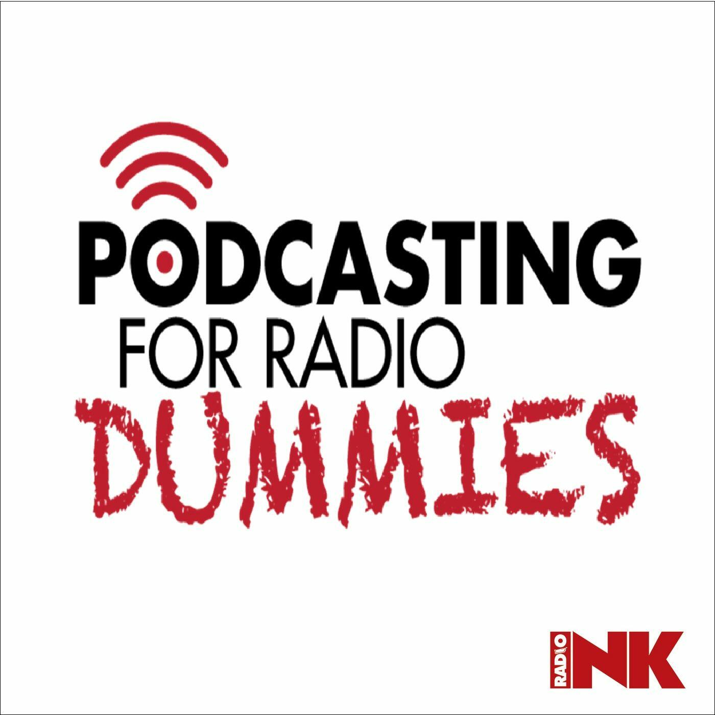 Listen Free to Podcasting For Radio Dummies on iHeartRadio Podcasts | iHeartRadio