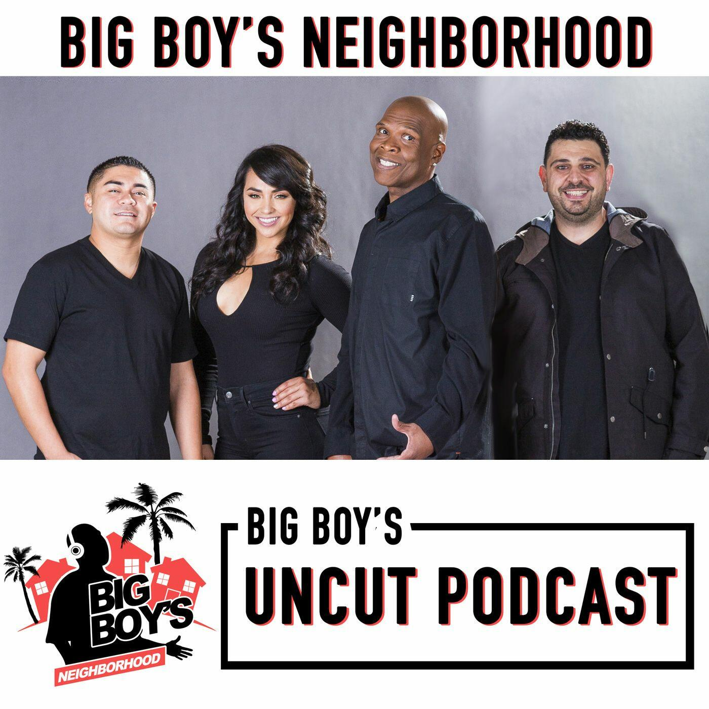 Listen Free To Big Boy Uncut On Iheartradio Podcasts Iheartradio