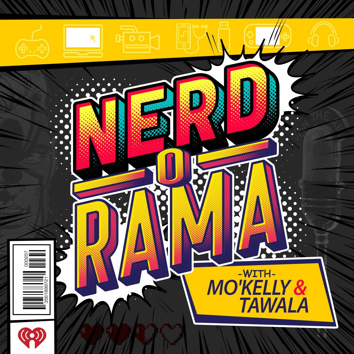 Listen to The Future of Marvel, Murdoch, Netflix, The Fallen Order & MORE!!! | Nerd-O-Rama with Mo'Kelly and Tawala! | Podcasts