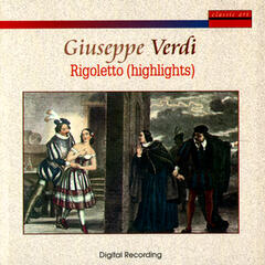 Giuseppe Verdi: Rigoletto (Highlights)