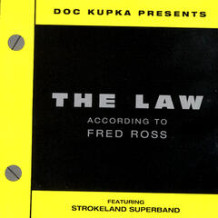 The Law: According To Fred Ross