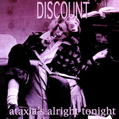 Ataxia's Alright Tonight