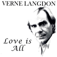 VERNE LANGDON LOVE IS ALL
