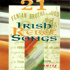 21 Irish Rebel Songs
