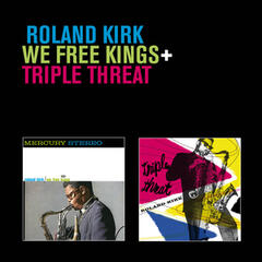 We Free Kings + Triple Threat (Bonus Track Version)