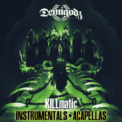Killmatic (Instrumentals + Acapellas)