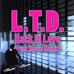 Back In Love (Funky House Remix)