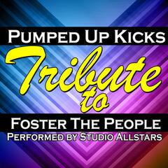 Pumped Up Kicks (A Tribute to Foster the People) - Single
