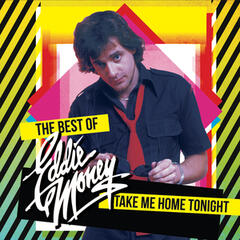 Take Me Home Tonight - The Best Of (Re-Recorded Versions)