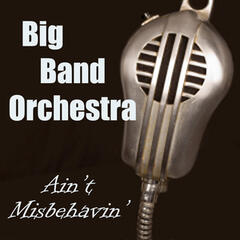 Big Band Orchestra - Ain't Misbehavin'
