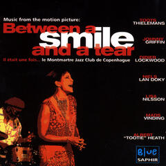 Music From The Motion Picture: Between A Smile And A Tear