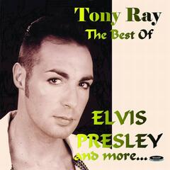 The Best Of Elvis Presley And More...