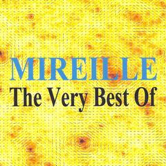 Mireille : The Very Best of