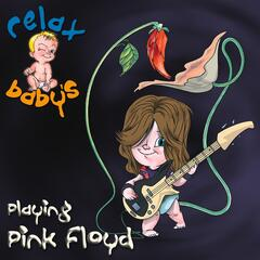 Relax Baby's Playing Pink Floyd