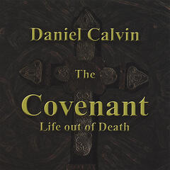 The Covenant Life out of Death