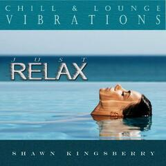 Chill & Lounge Vibrations: Just Relax
