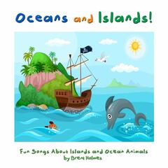 Oceans and Islands!