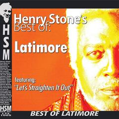 Henry Stone's Best  of Latimore