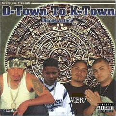 D-Town to K-Town