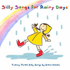 Silly Songs for Rainy Days