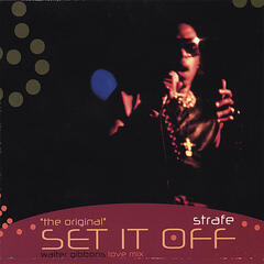 """the original"" Set It Off"