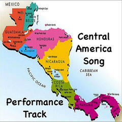 Central America Song (Performance Track)