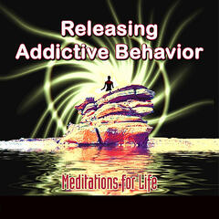 Releasing Addictive Behavior