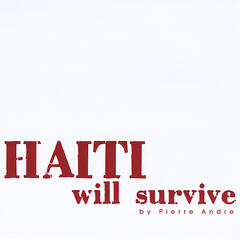 Haiti Will Survive