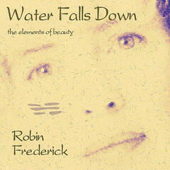 Water Falls Down (Remastered with Bonus Track)