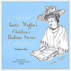 Auntie Muffin's Children's Bedtime Stories Volume One