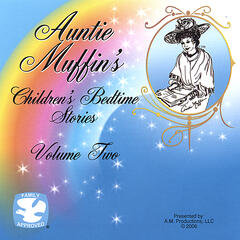 Auntie Muffin's Children's Bedtime Stories Volume Two