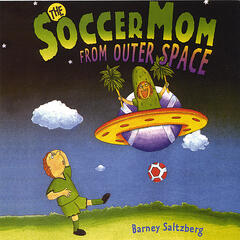 The Soccer Mom From Outer Space
