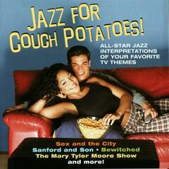 Jazz For Couch Potatoes!