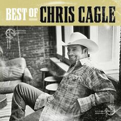 The Best Of Chris Cagle