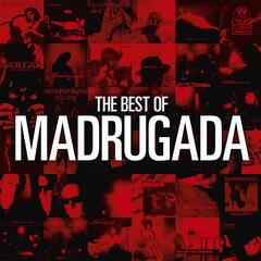 The Best Of Madrugada
