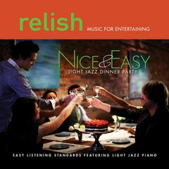 Nice & Easy: Songs of Sinatra Featuring Light Jazz Piano