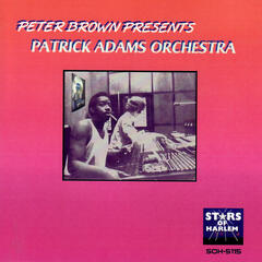 Peter Brown Presents Patrick Adams Orchestra