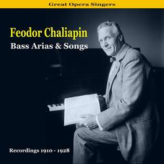 Great Opera Singers / Bass Arias & Songs / Recordings 1910 - 1928