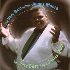 The Very Best Of Rev. James Moore