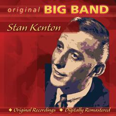 Original Big Band Collection: Stan Kenton