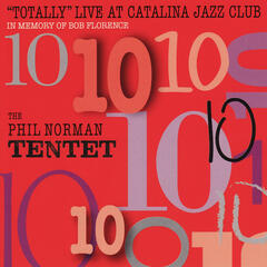 Totally Live At Catalina Jazz Club - In Memory of Bob Florence