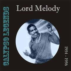 Calypso Legends - Lord Melody (1954 - 1956)