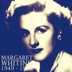 Margaret Whiting: 1949 - 1956