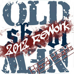 Old Skool New (2012 Rework)