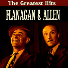 Flanagan & Allen Greatest Hits