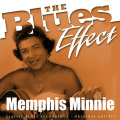 The Blues Effect - Memphis Minnie
