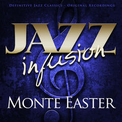 Jazz Infusion - Monte Easter