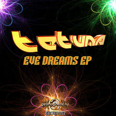 TeTuna - Eve Dreams EP