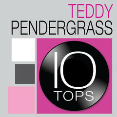 10 Tops: Teddy Pendergrass